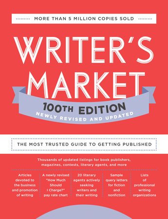 Writer's Market 100th Edition by