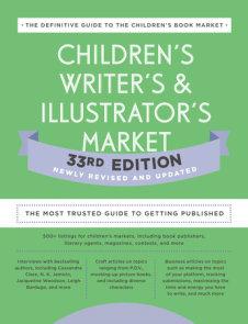 Children's Writer's & Illustrator's Market 33rd Edition