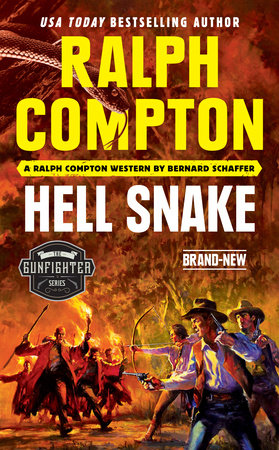 Ralph Compton Hell Snake by Bernard Schaffer and Ralph Compton