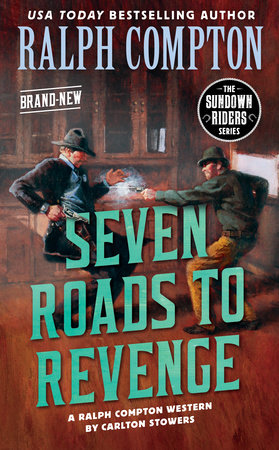 Ralph Compton Seven Roads to Revenge by Carlton Stowers and Ralph Compton
