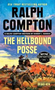Ralph Compton the Hellbound Posse