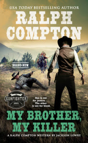 Ralph Compton My Brother, My Killer