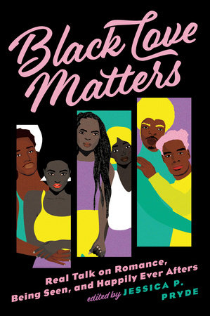 Black Love Matters by Jessica P. Pryde