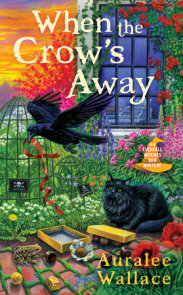 When the Crow's Away