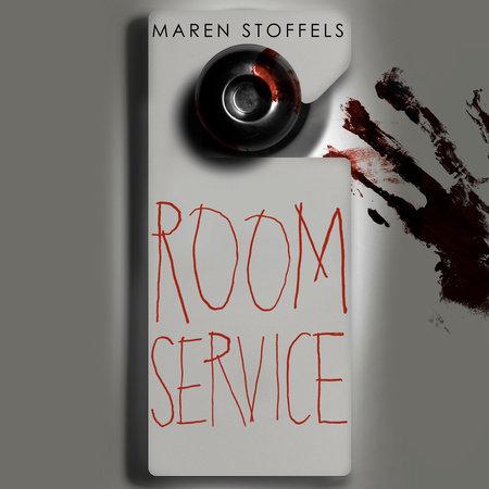 Room Service by Maren Stoffels: 9780593175989 | PenguinRandomHouse.com:  Books