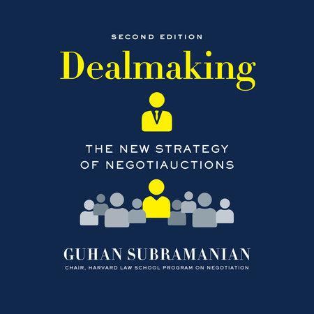 Dealmaking by Guhan Subramanian