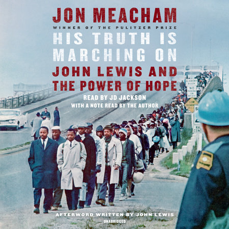 His Truth Is Marching On by Jon Meacham