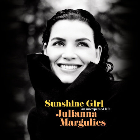 Sunshine Girl by Julianna Margulies