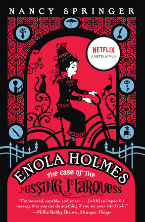 Enola Holmes: The Case of the Missing Marquess by Nancy Springer