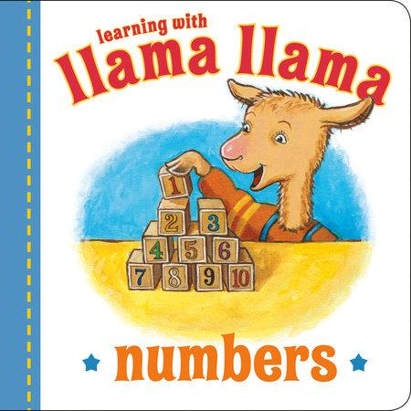 Llama Llama Numbers by Anna Dewdney