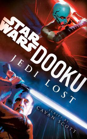 Dooku: Jedi Lost (Star Wars) by Cavan Scott