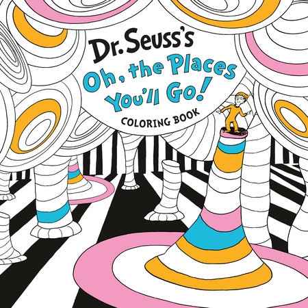 Dr. Seuss's Oh, the Places You'll Go! Coloring Book Cover