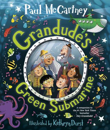Grandude's Green Submarine by Paul McCartney