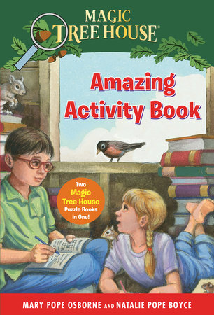Magic Tree House Amazing Activity Book by Mary Pope Osborne