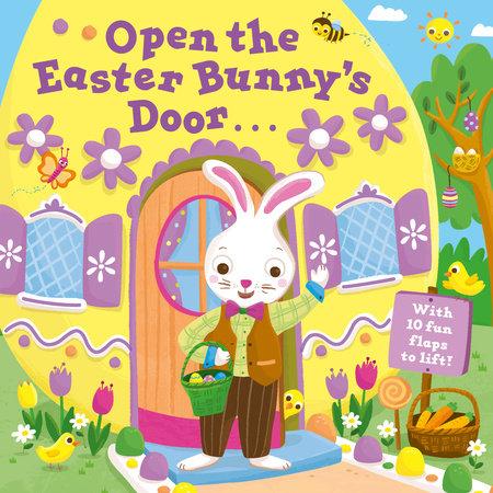 Open the Easter Bunny's Door by Random House