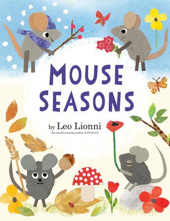Mouse Seasons by Leo Lionni