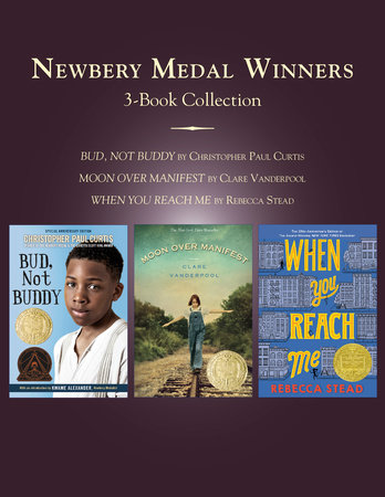 Newbery Medal Winners Three-Book Collection by Christopher Paul Curtis, Clare Vanderpool and Rebecca Stead