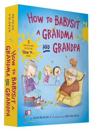 How to Babysit a Grandma and Grandpa Board Book Boxed Set by Jean Reagan; illustrated by Lee Wildish