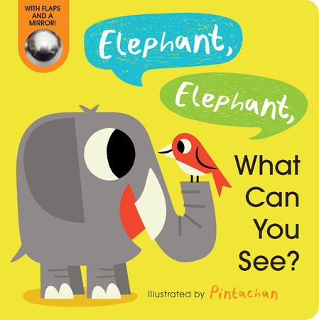 Elephant, Elephant, What Can You See? by Amelia Hepworth; illustrated by Pintachan