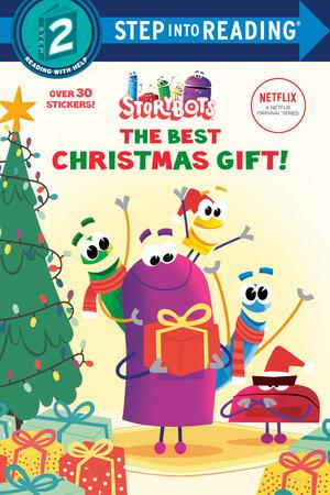 The Best Christmas Gift! (StoryBots) by Scott Emmons