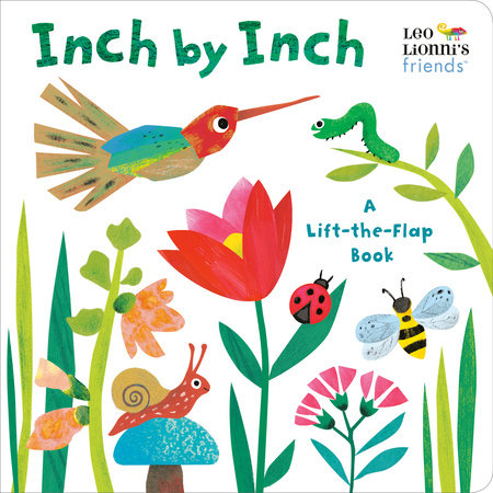 Inch by Inch: A Lift-the-Flap Book (Leo Lionni's Friends) by Leo Lionni