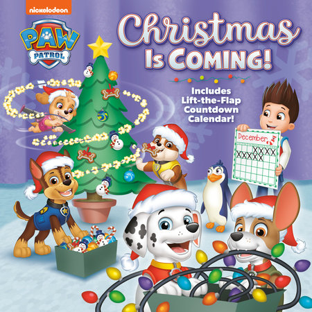 Christmas Is Coming! (PAW Patrol) by Hollis James