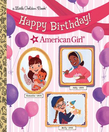 Happy Birthday! (American Girl) by Rebecca Mallary