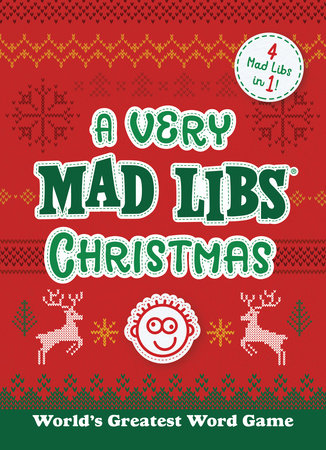 A Very Mad Libs Christmas by Mad Libs
