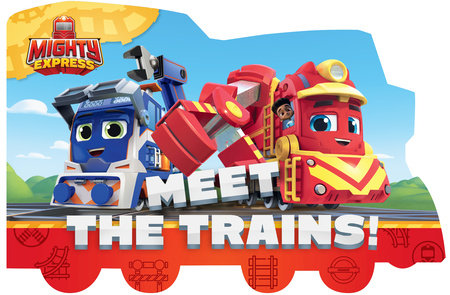 Meet the Trains! by Tallulah May