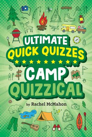 Camp Quizzical by Rachel McMahon