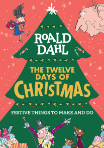 Roald Dahl: The Twelve Days of Christmas