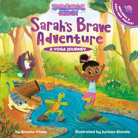 Sarah's Brave Adventure by Brooke Vitale