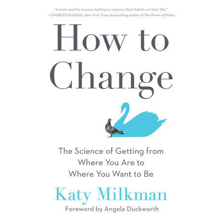 How to Change by Katy Milkman