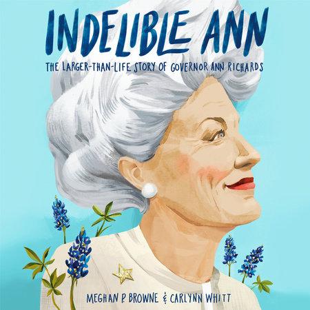 Indelible Ann by Meghan P. Browne