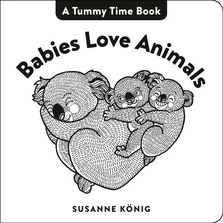 Babies Love Animals by Susanne Konig