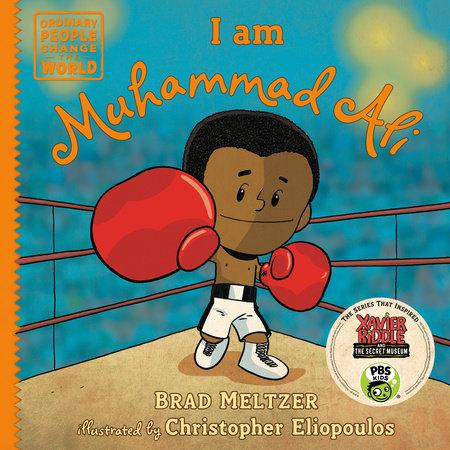 I am Muhammad Ali by Brad Meltzer