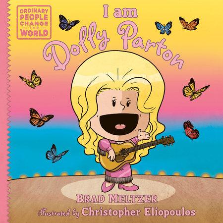 I am Dolly Parton by Brad Meltzer