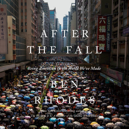 After the Fall by Ben Rhodes
