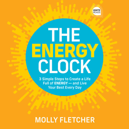 The Energy Clock by Molly Fletcher