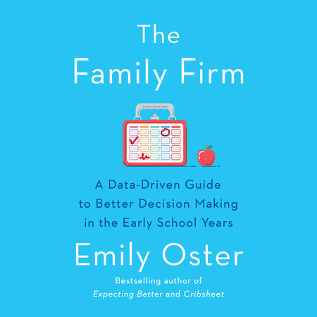 The Family Firm by Emily Oster