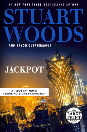 Jackpot by Stuart Woods and Bryon Quertermous