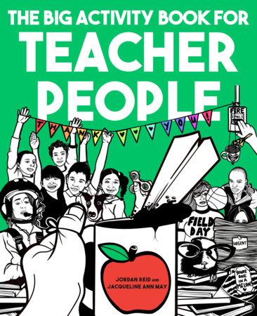 The Big Activity Book for Teacher People by Jordan Reid