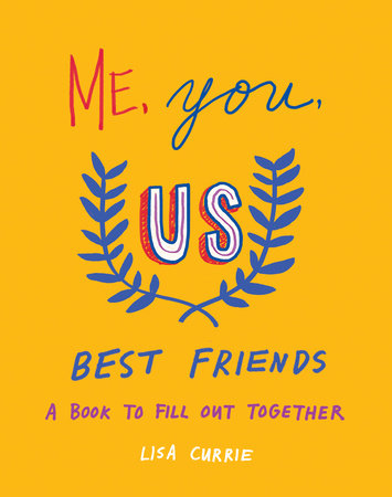 Me, You, Us (Best Friends) by Lisa Currie