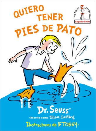 Quiero tener pies de pato (I Wish That I had Duck Feet (Spanish Edition) Cover