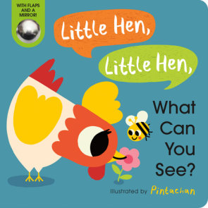 Little Hen, Little Hen, What Can You See?