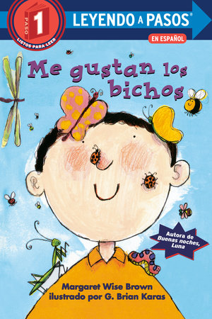 Me gustan los bichos (I Like Bugs Spanish Edition) by Margaret Wise Brown