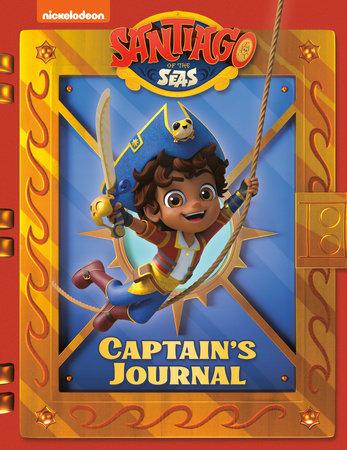 Santiago's Captain's Journal (Santiago of the Seas) by Random House