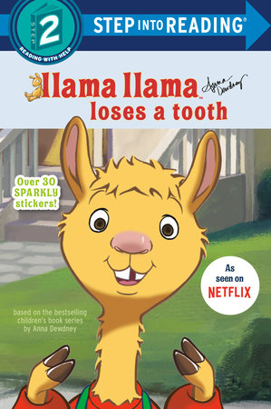 Llama Llama Loses a Tooth by Anna Dewdney