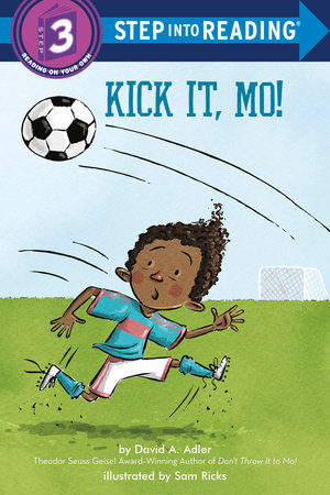 Kick It, Mo! by David A. Adler