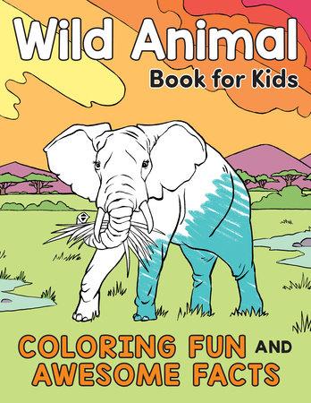 Wild Animal Book for Kids by Katie Henries-Meisner